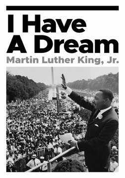Martin Luther King, Jr: I Have A Dream